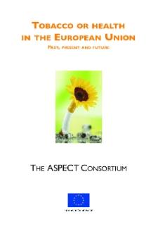 Tobacco or Health in The European Union : past, present and future
