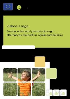 Zielona Księga : Europa wolna od dymu tytoniowego : alternatywy dla polityki ogólnoeuropejskiej