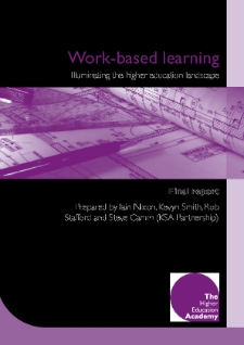 Work based learning : illuminating the higher education landscape : final report