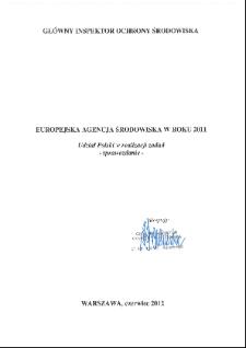 Europejska Agencja Środowiska w roku 2011 : udział Polski w realizacji zadań : sprawozdanie